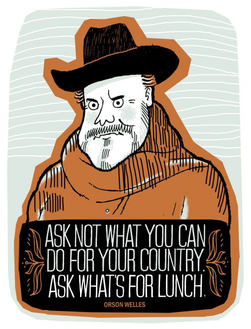 Orson Welles Quote - hand pulled 3 colour screenprint